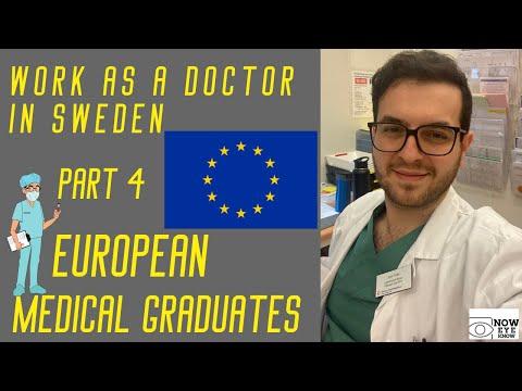 Work as a Doctor in Sweden Part 4; European Medical Graduates