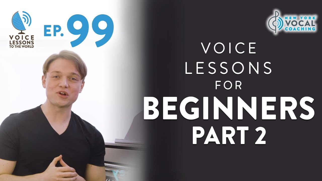 "Ep. 99 Voice Lessons For Beginners 2 - ""Twelve Steps To Vocal Success"""