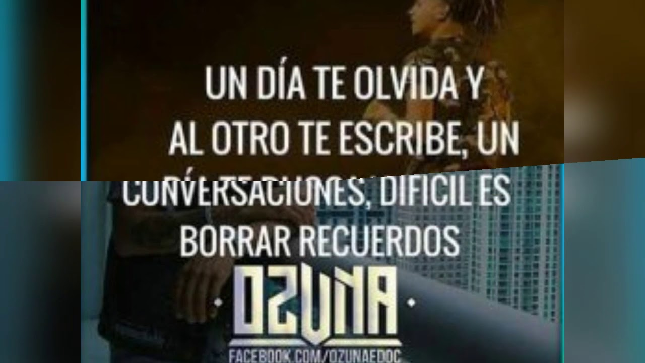 5 Frases De Ozuna Youtube