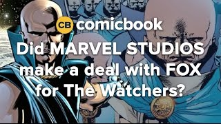 Did Marvel and FOX Make a Deal for The Watchers?