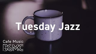 Tuesday Jazz: Night Smooth Jazz Saxophone Background Music - Music to Relax, for Dinner