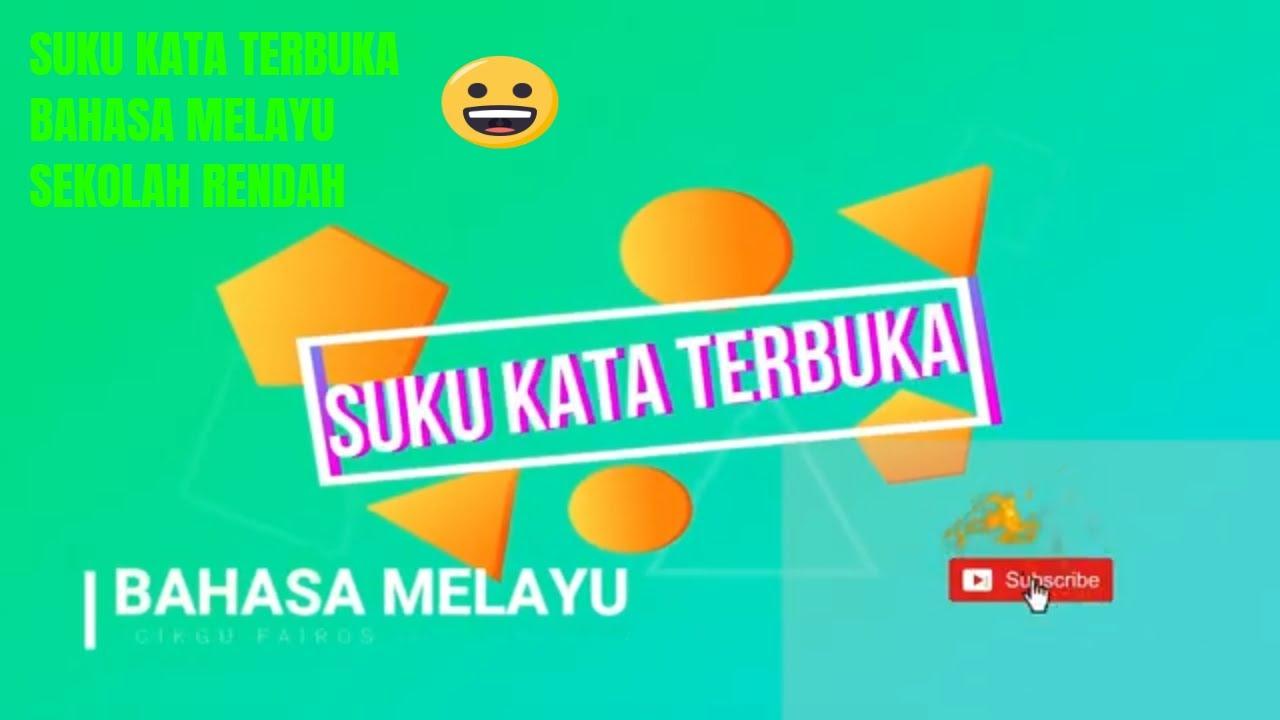 Suku Kata Tertutup Bahasa Melayu Youtube