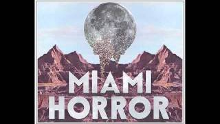 Miami Horror - Moon Theory