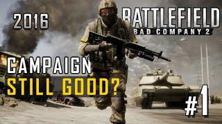 Battlefield Bad Company 2 | Still Good? Part 1- Commentary