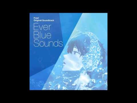 Free! Iwatobi Swim Club - Memory of the Past [HD OST] 1-28