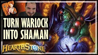 How To Turn Warlock Into Shaman - Rise of Shadows Hearthstone