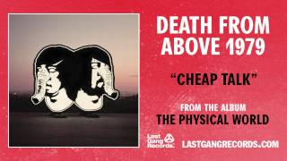 """""""Cheap Talk"""" by Death From Above 1979 (Official Audio)"""