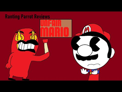 Ranting Parrot Reviews: Unfair Mario (GONE WRONG)