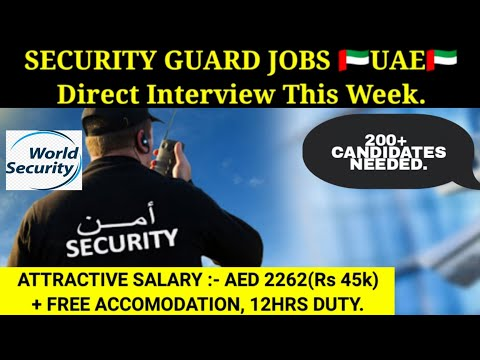 Security Guard job vacancy for UAE🇦🇪 2021 // World Security Group job vacancy // direct interview.