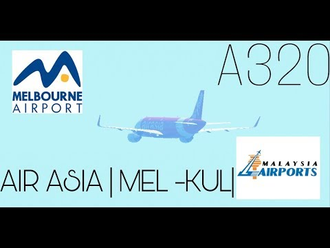 INFINITE FLIGHT GLOBAL | AIR ASIA | A320 |MEL - KUL | FLIGHT CLICKS | 4K | HD |