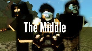 The Middle - Roblox Music Video