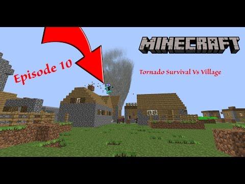 Minecraft Tornado Survival VS Village  Ep 10  DISTRACTED DEATH?