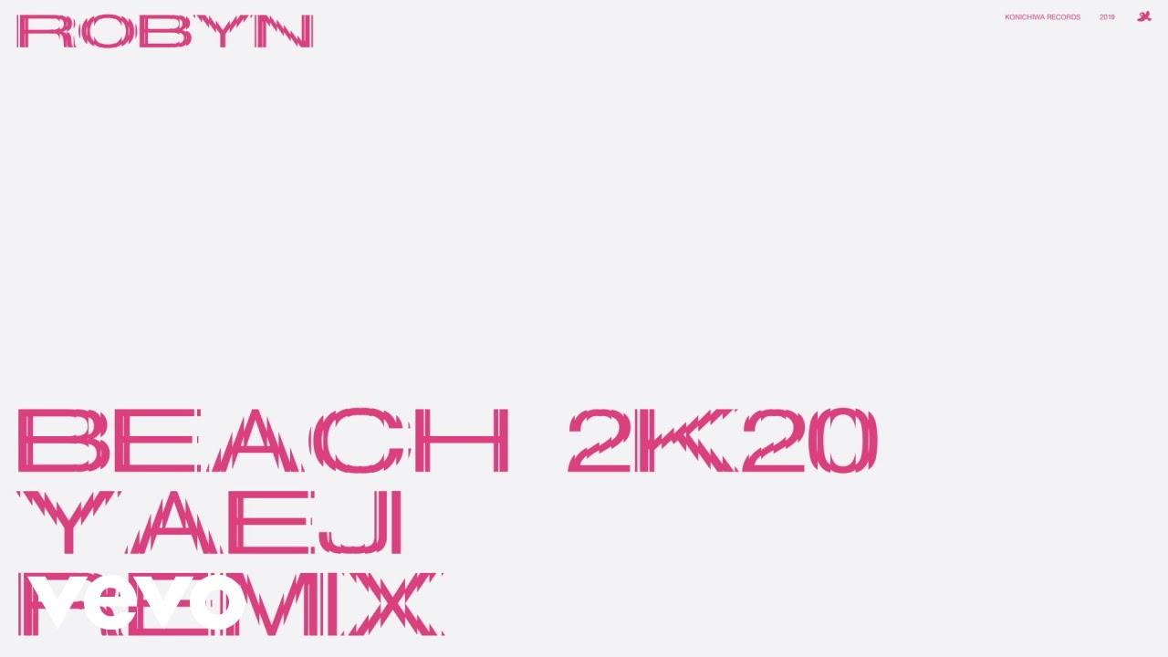 "Robyn – ""Beach 2K20 (Yaeji Remix)"" - Stereogum"