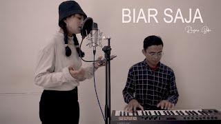 Demeises - Biar Saja | Live Cover by Rhyna Sidin ft Aris Sadewo
