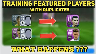 Training Featured Players with Featured & Base Duplicates | PES 2019 Mobile