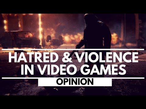 Hatred And Violence In Video Games