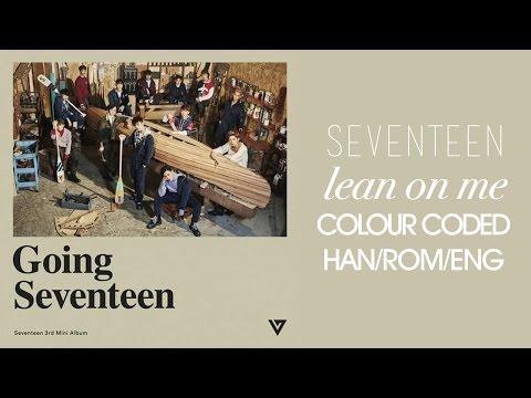 SEVENTEEN - 기대 (Expect/Lean On Me) (Color Coded Hangul/Rom/Eng Lyrics)