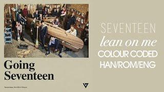 SEVENTEEN - 기대 (Expect/Lean On Me) (Color Coded Hangul/Rom/Eng Lyrics) mp3