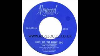 The Olympics - Baby Do The Philly Dog - Mirwood