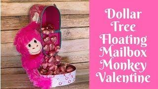 Dollar Tree Valentine's Day Crafts: Dollar Tree Floating Mailbox Monkey Valentine