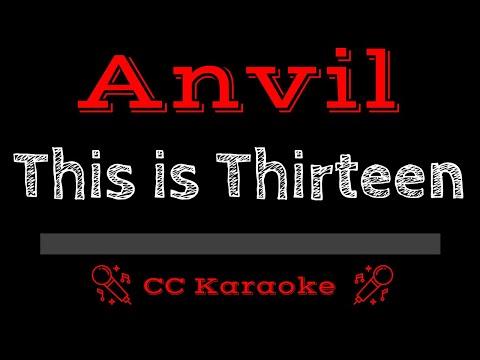 Anvil   This Is Thirteen CC Karaoke Instrumental
