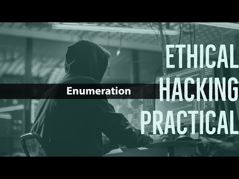 Tutorial Series: Ethical Hacking Practical - Enumeration