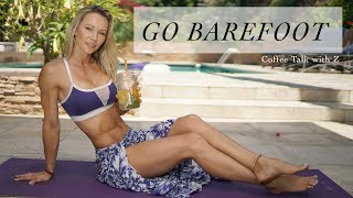 GO BAREFOOT - Coffee Talk with Z