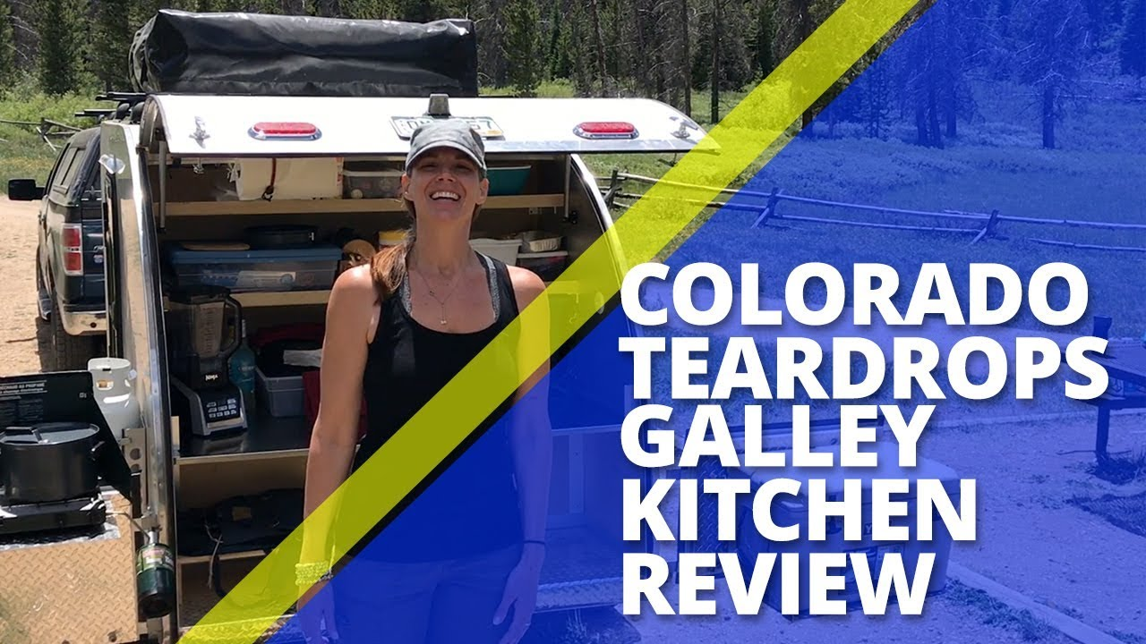 Teardrop Camper Colorado Teardrops Galley Kitchen Review Mount Massive