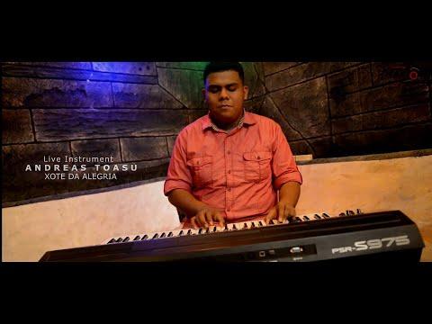 Live Instrument__XOTE DA ALEGRIA___BY. ANDREAS TOASU 🎹🎤