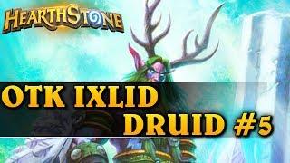 OTK IXLID DRUID #5 - Hearthstone Decks std