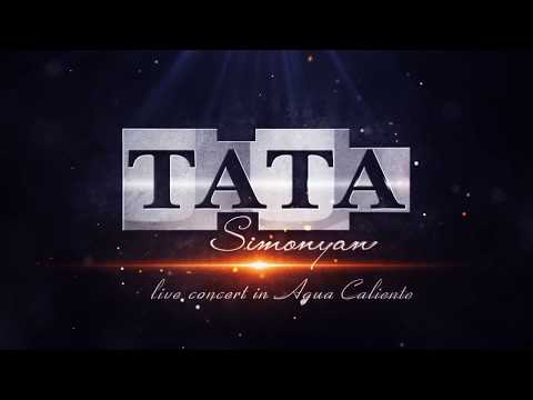 Tata Simonyan - Mi Rope // Concert in AGUA Caliente