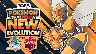 Top 5 Pokemon That NEED a NEW Evolution in Pokemon Sword and Pokemon Shield