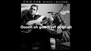 Cris Cab - Goodbye (lyrics on screen)