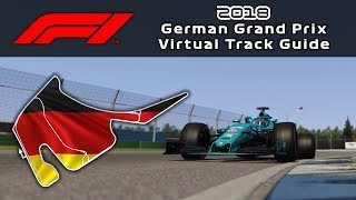F1 2018 German Grand Prix | Virtual Track Guide | Hockenheim, Germany | ACFL 2018