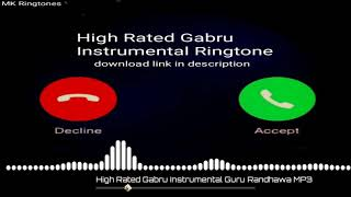 High Rated Gabru Instrumental Ringtone Download | Guru Randhawa