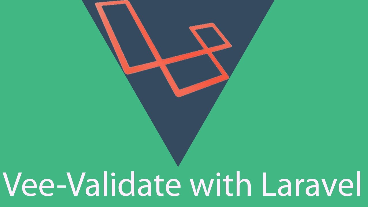 Vee-Validate Simple Vue js Input Validation with Laravel by Edward Lance  Lorilla LAB