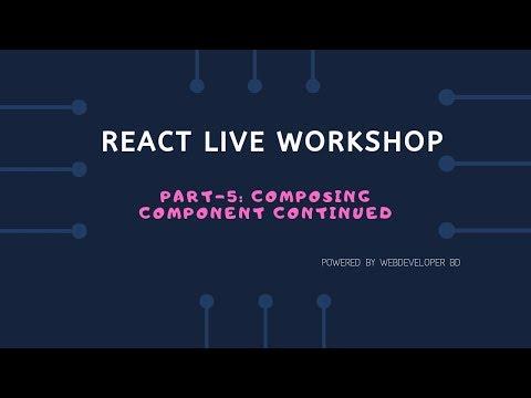 5. composing component continued| React Js Bangla tutorial thumbnail