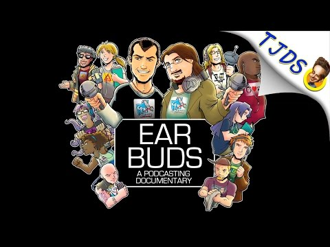 "The Podcast Documentary You HAVE To See -- ""Ear Buds"" By Graham Elwood"