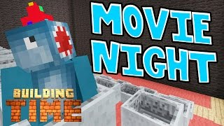 Minecraft Xbox - MOVIE NIGHT?!! - Building Time [#80]