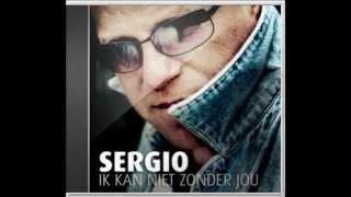 Sergio - Ik kan niet zonder jou