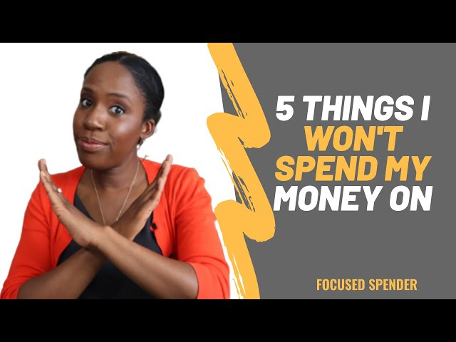 5 Things I Don't Spend My Money On