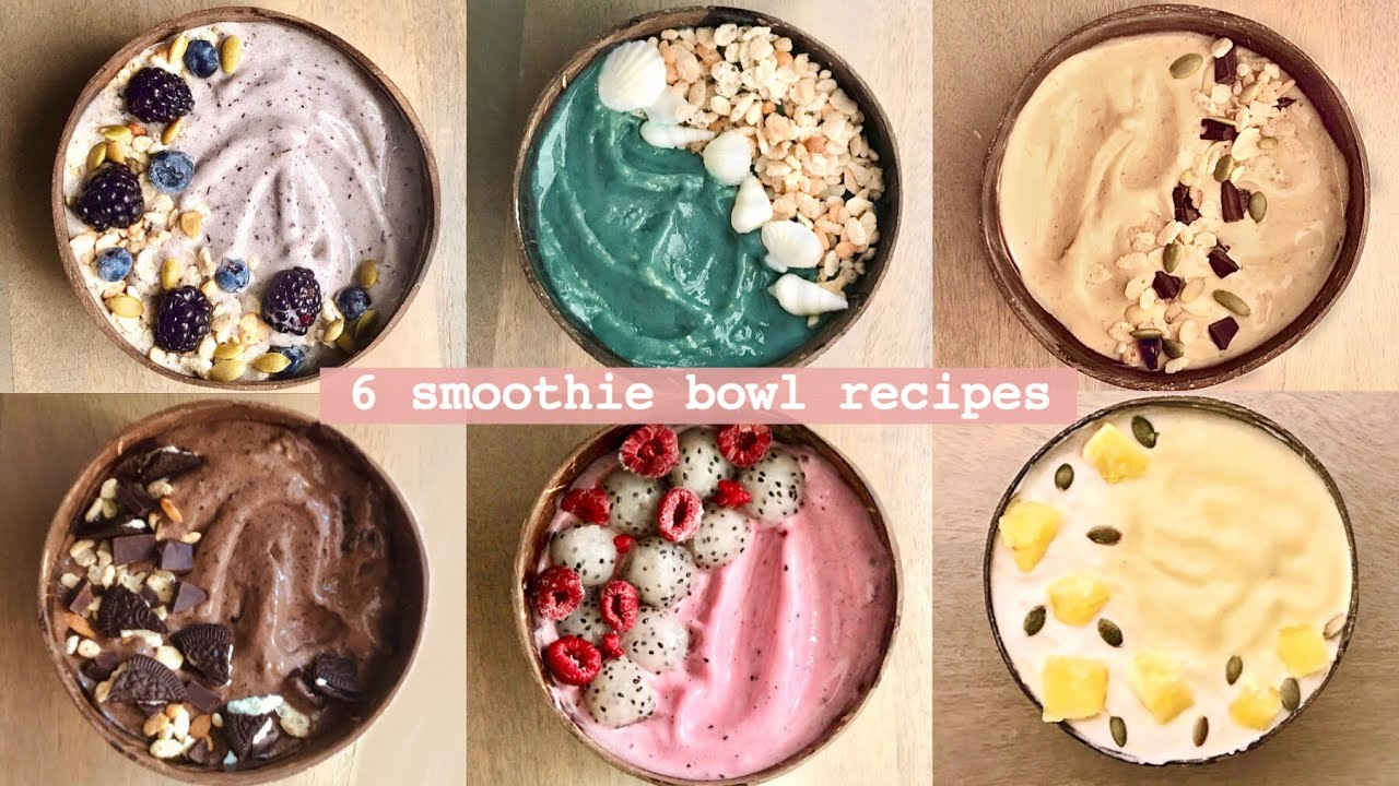 6 Smoothie Bowl RecipesEasy and Delicious Breakfast
