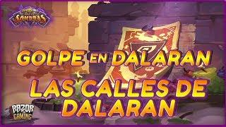 Hearthstone | Golpe en Dalaran: Las Calles de Dalaran