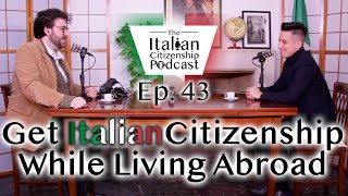 Applying For Italian Citizenship as an Expat While Living Abroad