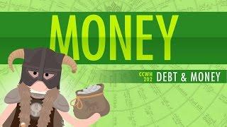 Money & Debt: Crash Course World History 202