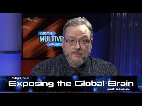 ItM 071: Dr. Michael Lake EXPOSES the Global Brain
