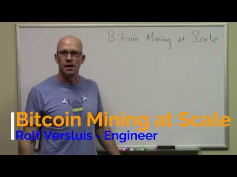 2017 Bitcoin Mining At Scale - Introduction