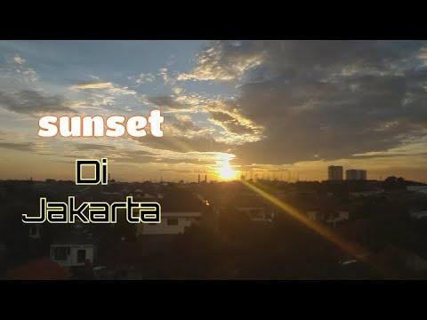 Sunset Di Jakarta  || Mantap Banget
