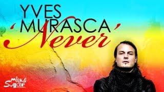 Yves Murasca - Never (Milk & Sugar Recordings)