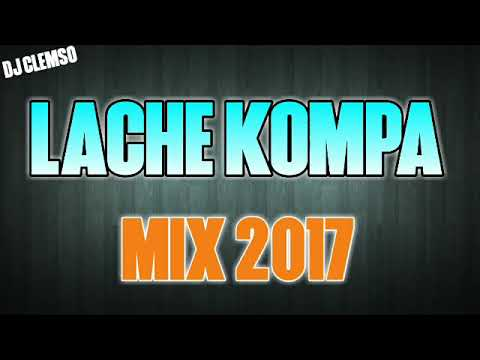 LACHE KOMPA MIX 2017